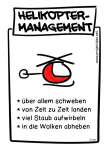 Management by Helikopter